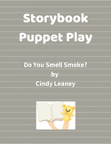 Storybook Puppet Play - Do You Smell Smoke?