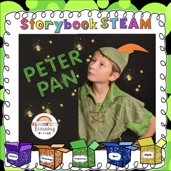 Storybook STEM/STEAM: Peter Pan for Grades 3, 4, and 5
