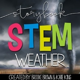 Storybook STEM Science {WEATHER}