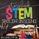 Storybook STEM: Spotlight on Science {GROWING BUNDLE}