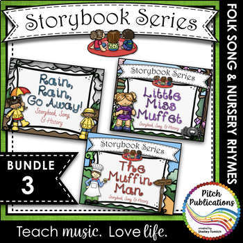 Storybook Series - {BUNDLE 3} Rain, Rain, The Muffin Man, Little Miss Muffet