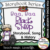Storybook Series - Baa, Baa, Black Sheep - Nursery Rhyme / Folk Song