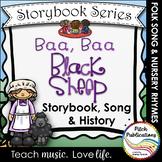 Storybook Series - Baa, Baa, Black Sheep - Nursery Rhyme /