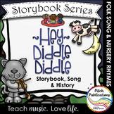 Storybook Series - Hey Diddle Diddle {FREEBIE} Nursery Rhyme / Folk Song