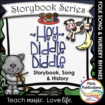 Storybook Series - Hey Diddle Diddle {FREEBIE} Nursery Rhyme / Folk Song