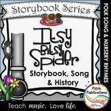 Storybook Series - Itsy Bitsy Spider / Eency Weency Spider