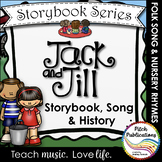 Storybook Series - Jack and Jill - Nursery Rhyme / Folk Song