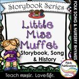 Storybook Series - Little Miss Muffet  (2 versions of Litt