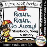 Storybook Series - Rain, Rain, Go Away! - Nursery Rhyme an
