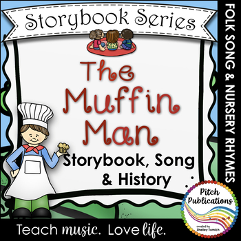 Storybook Series - The Muffin Man  (2 versions of the bake