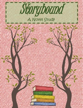 Storybound: A Novel Study