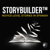 Storybuilder™ bundle: Interactive stories for Novice Spanish learners