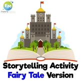 Storytelling Activity Fairy Tale Version