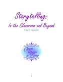 Storytelling:  In the Classroom and Beyond