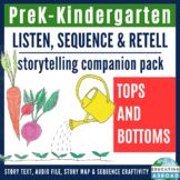 Storytelling with Story Map, Story Sequencing with Pictures, Tops & Bottoms