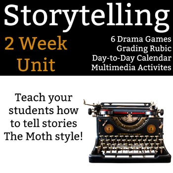Storytelling Unit - 2 full weeks of activities, drama game