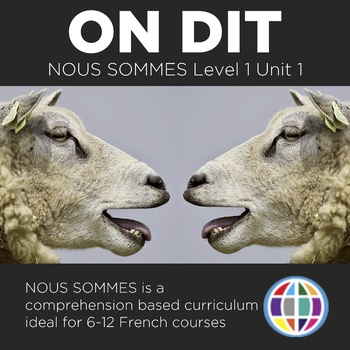 Nous sommes Unit 1: On dit - for French 1 (4 days)