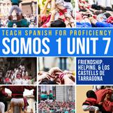 SOMOS Spanish 1 Unit 7: Los castells de Tarragona