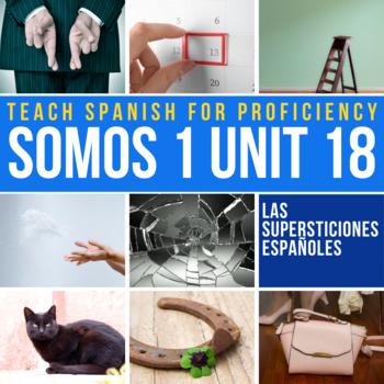 SOMOS Spanish 1 Unit 18: Las supersticiones españolas | TpT