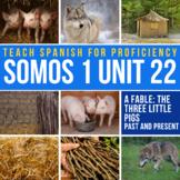 Storytelling Unit: Los tres cerditos (6 day unit, Spanish I)