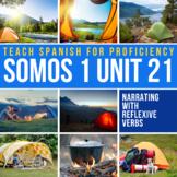 Spanish 1 Storytelling Unit 21: Una aventura de camping