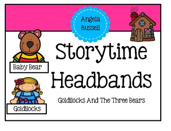 Storytime Headbands ~ Goldilocks And The Three Bears