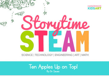 StorytimeSTEAM Challenge Inspired by 10 Apples Up on Top