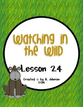 Storytown 2nd Grade Lesson 24: Watching in the WIld Supplementals
