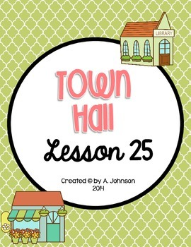 Storytown 2nd Grade Lesson 25: Town Hall Supplementals
