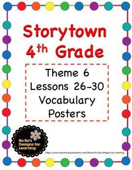 Storytown 4th Grade Robust Vocabulary Posters Theme 6