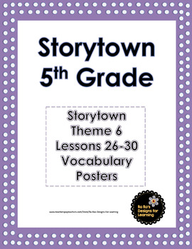 Storytown 5th Grade Robust Vocabulary Posters Theme 6