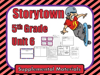 """Storytown 5th Grade Theme 6 """"Feats of Daring"""" Resources"""