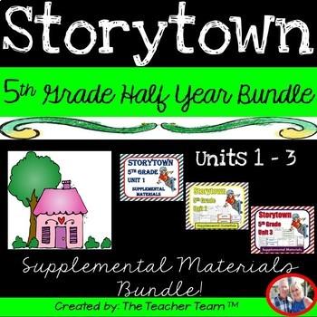 Storytown 5th Grade Units 1-2-3 Half Year Bundle Resources
