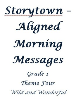 Storytown Aligned Morning Messages, Grade 1, Theme 4