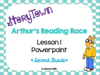 Storytown GRADE 2 Lesson 1: Arthur's Reading Race POWERPOINT