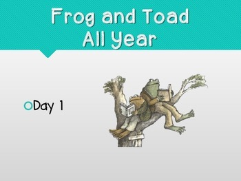 Storytown GRADE 2 Lesson 2: Frog and Toad All Year POWERPOINT