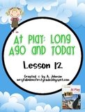 Storytown 2nd Grade Lesson 12: At Play: Long Ago and Today Supplementals