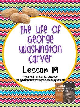 Storytown 2nd Grade Lesson 19:The Life of George Washington Carver Supplementals