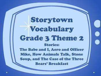 Storytown Grade 3 Theme 2 CCSS Aligned Vocabulary Power Point Stories 6-10