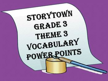Storytown Grade 3 Theme 3 CCSS Aligned Vocabulary Power Points Stories 11-15
