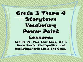 Storytown Grade 3 Theme 4 CCSS Aligned Vocabulary Power Points Stories 16-20