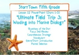 """Storytown Grade 5 Lesson 12 """"Ultimate Field Trip: Wading into Marine Biology"""""""