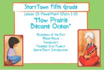 "Storytown Grade 5 Lesson 15 ""How Prairie Became Ocean"" Weekly Powerpoint"