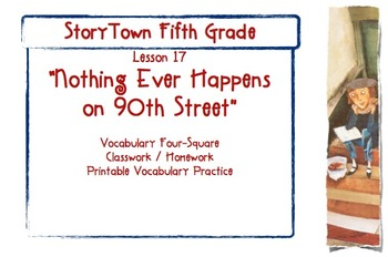 """Storytown Grade 5 Lesson 17 """"Nothing Ever Happens on 90th St"""" Vocab Practice"""