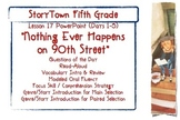 """Storytown Grade 5 Lesson 17 """"Nothing Ever Happens on 90th St"""" Weekly Powerpoint"""