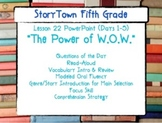 """Storytown Grade 5 Lesson 22 """"The Power of WOW"""" Weekly PowerPoint"""