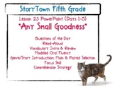 """Storytown Grade 5 Lesson 23 """"Any Small Goodness"""" Weekly PowerPoint"""