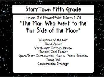 """Storytown Grade 5 Lesson 29 """"To the Far Side of the Moon"""" Weekly PowerPoint"""