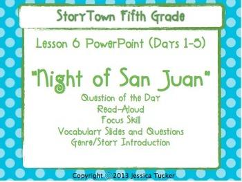 "Storytown Grade 5 Lesson 6 ""Night of San Juan"" Weekly PowerPoint"