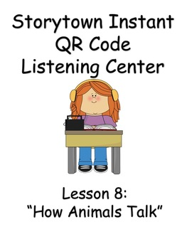Storytown Instant QR Code Listening Center, How Animals Talk
